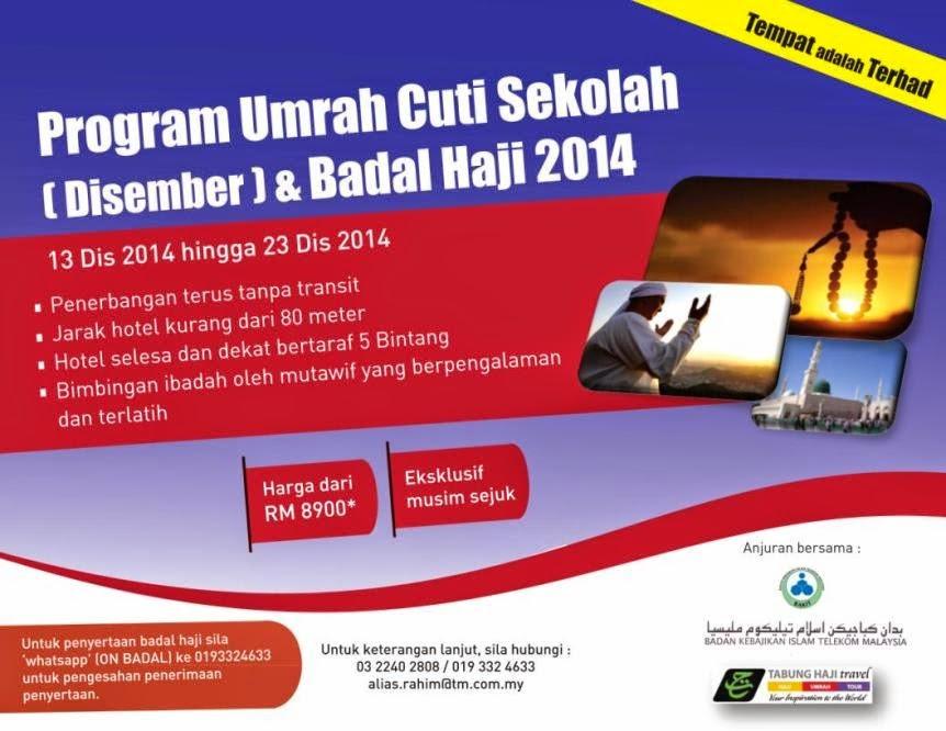 Program Umrah Cuti Sekolah Disember & Badal Haji 2014 Anjuran BAKIT : 13 - 23 Disember 2014