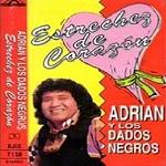 Adrián y los Dados Negros Estrechez de Corazón 1993 Disco Completo