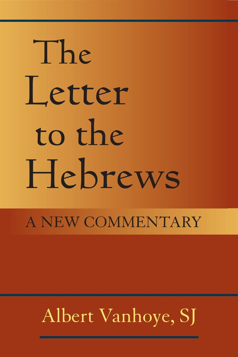 Letter To The Hebrews   A  B