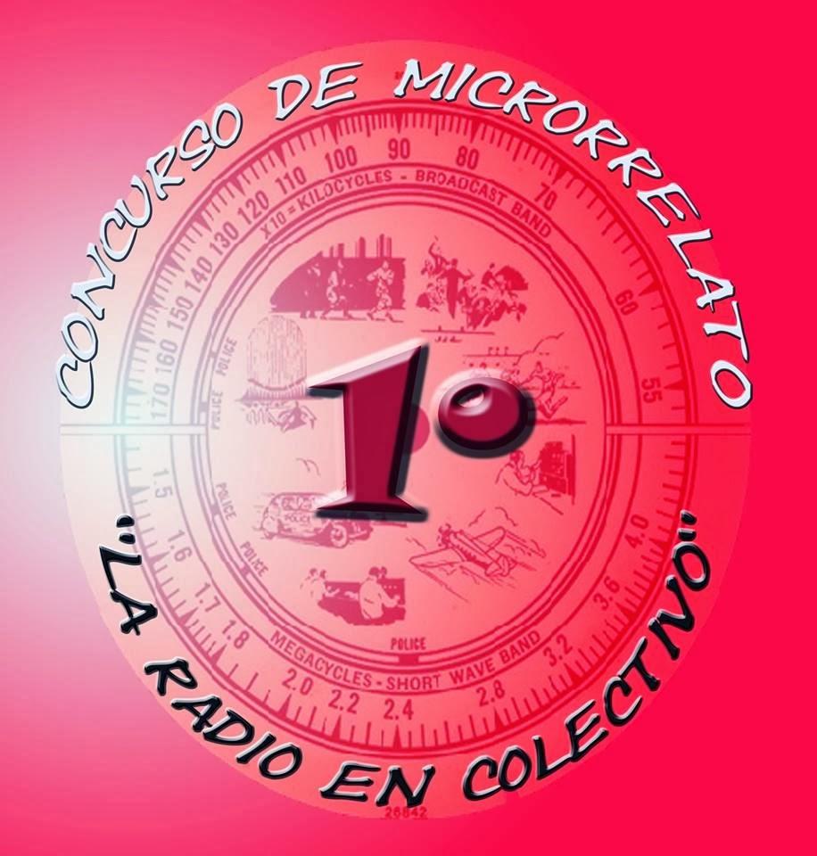 """Bases I Concurso microrrelatos """"La Radio En Colectivo"""""""