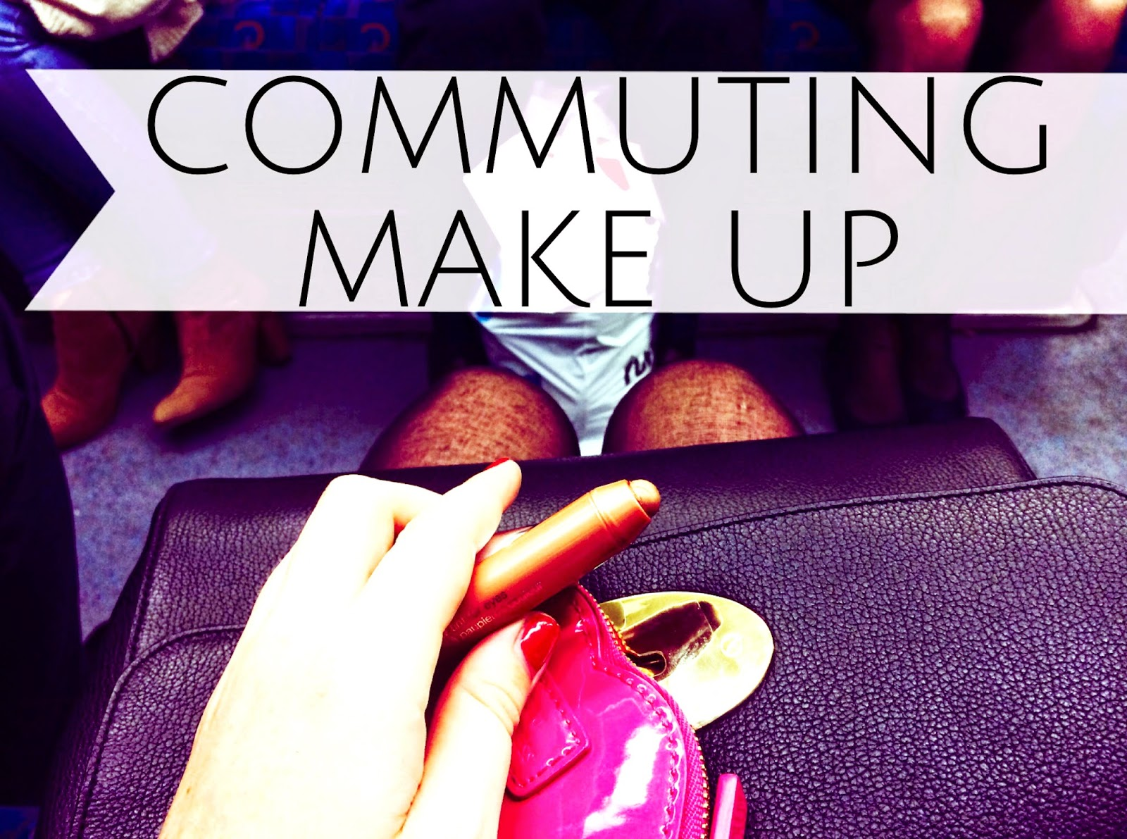 Is it ok to do your makeup on the train/ commute