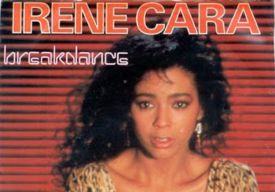 Irene Cara 's song Breakdance from What a Feelin' album (1983) gets a