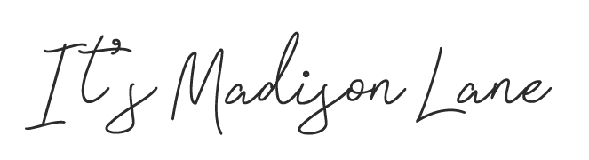 ★ It's Madison Lane ★