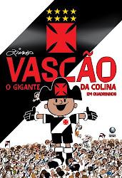 """LIVRO EDITORA GLOBO """"VASCÃO O GIGANTE DA COLINA"""" EM QUADRINHOS"""