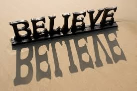 Believe and Believe and Believe....