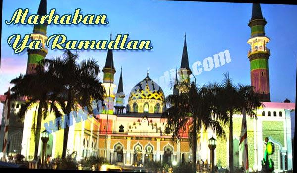 Marhaban Ya Ramadlan
