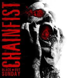 Chainfist - Black Out Sunday