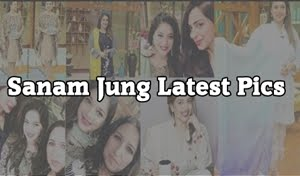Sanam Jung Pics New After Marriage and Pregnancy - Dresses and New pics of Sanam Jung