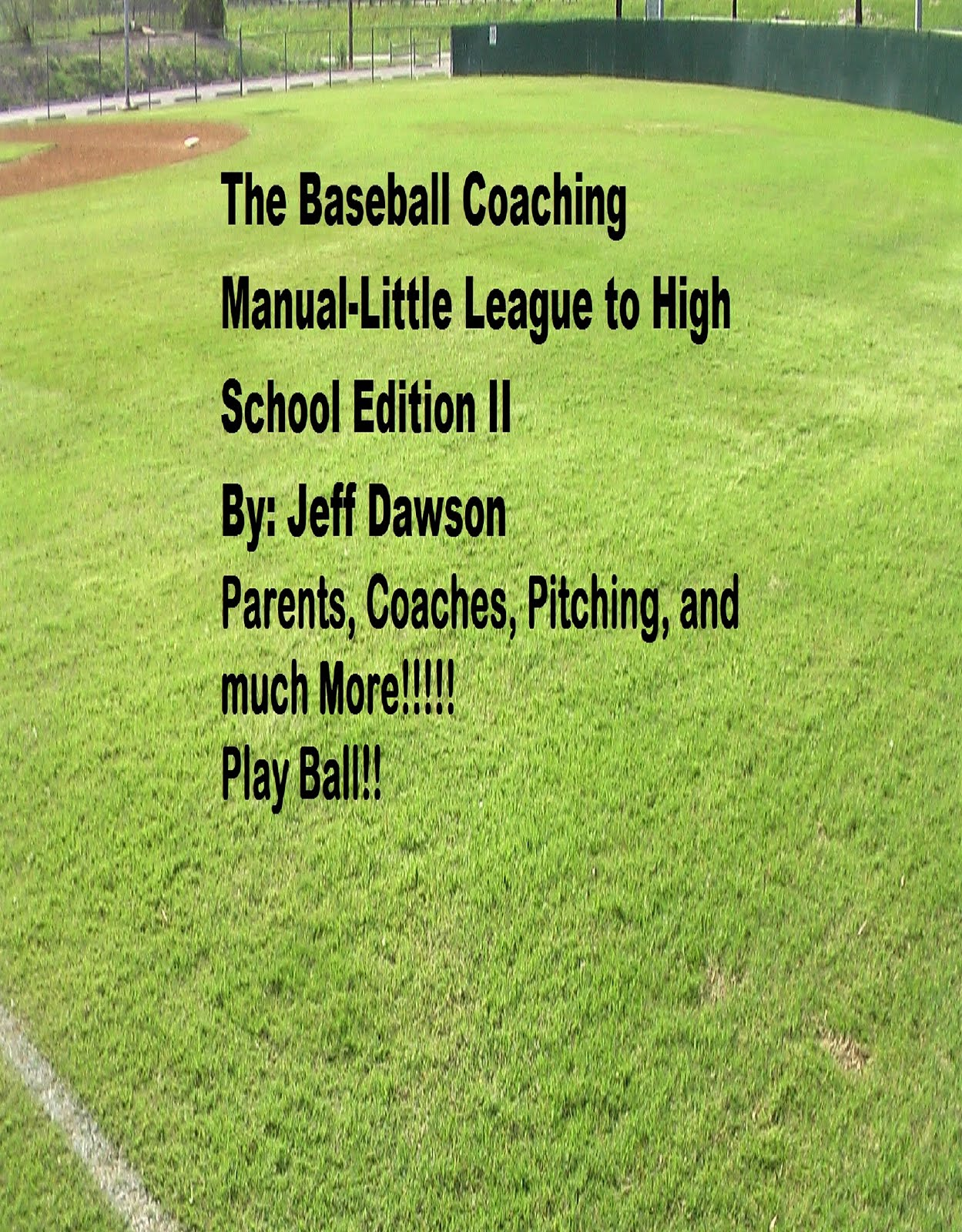 The Baseball Coaching Manual