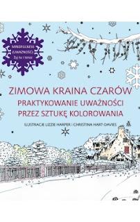 http://www.wydawnictwoamber.pl/kategorie/kolorowanie-dla-doroslych/zimowa-kraina-czarow-praktykowanie-uwaznosci-przez-sztuke-kolorowania,p1213747176