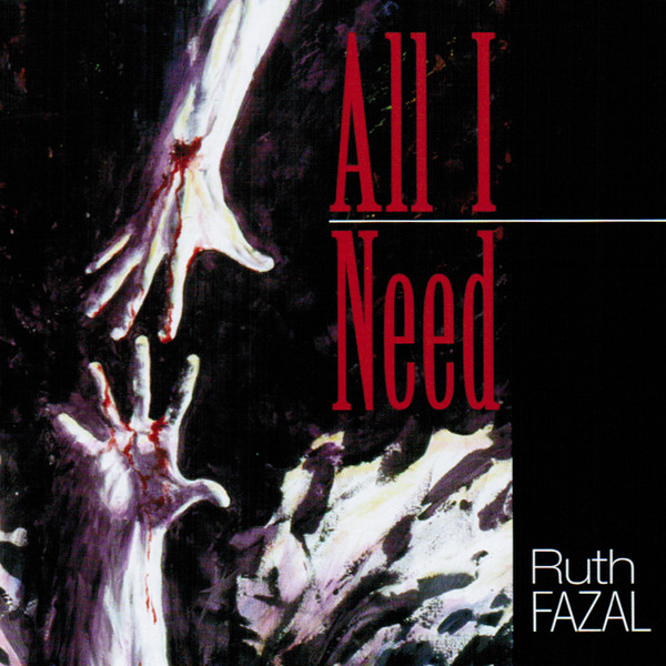 Ruth Fazal-All I Need-