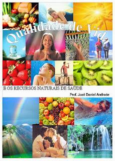 Qualidade de Vida e os Recursos Naturais de Saúde - Daniel de Andrade