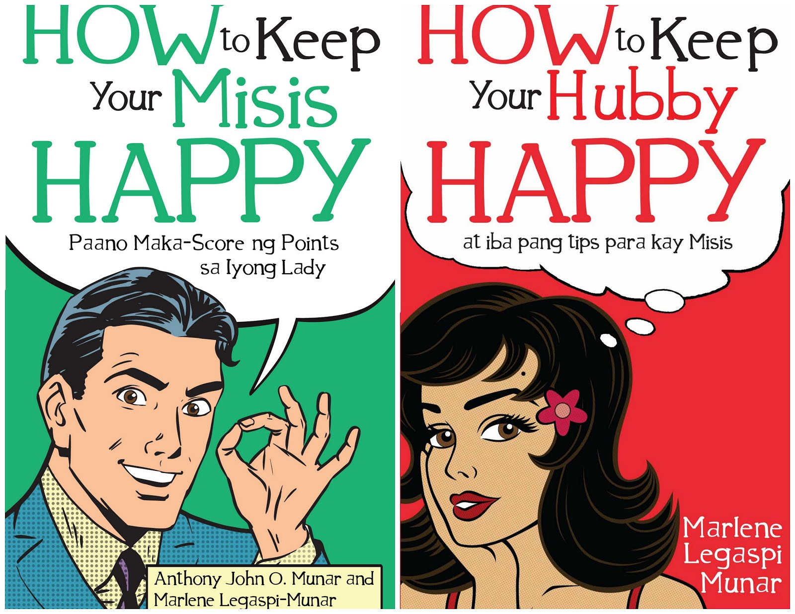 How to Keep Your Misis Happy and How to Keep Your Hubby Happy
