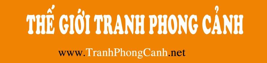 TRANH PHONG CẢNH - TRANH THIÊN NHIÊN