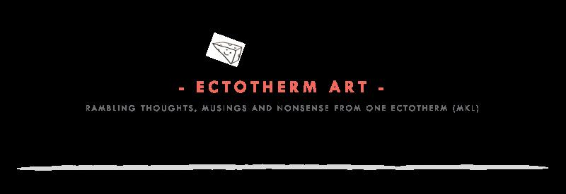 Ectotherm Art | MKL