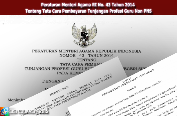 Peraturan Menteri Agama RI No. 43 Tahun 2014 Tentang Tata Cara Pembayaran Tunjangan Profesi Guru Non PNS