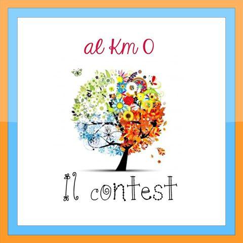 """Partecipa al nostro Contest di    """"al Km 0"""""""