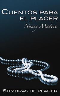 Cuentos Para El Placer, Nancy Madore