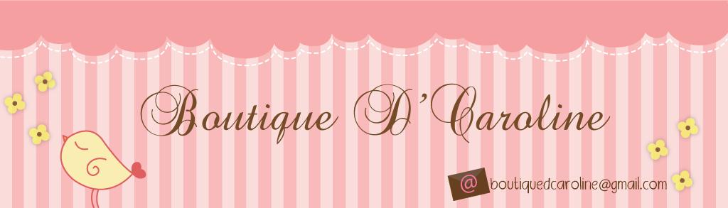 Atelier - Boutique D' Caroline