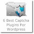 6 best Captcha Plugins for Wordpress