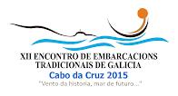 XII Encontro de Embarcacións Tradicionais de Galicia. Cabo da Cruz 2015