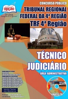 Apostila do Tribunal Regional Federal da 4ª Região - Técnico Judiciário TRFT4 Edital 2014