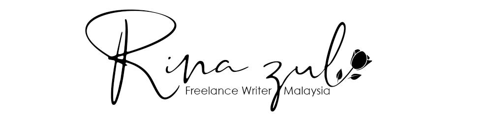 Rina Zul | Freelance Writer Malaysia