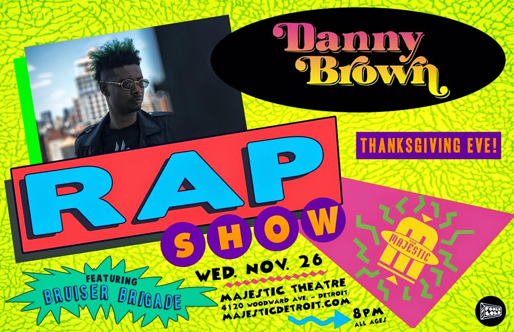 WIN DANNY BROWN TIX
