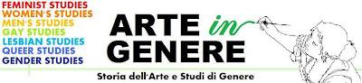 Arte in Genere. Storia dell'arte e Studi di genere.