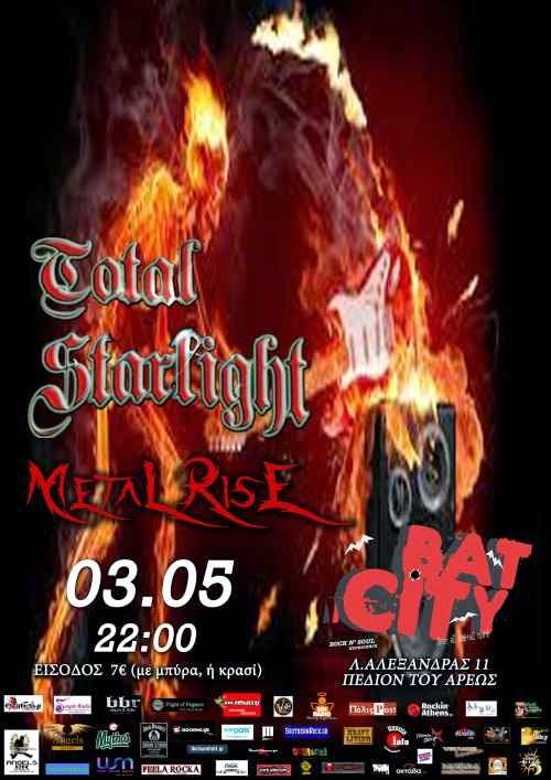 TOTAL STARLIGH, METAL RISE: Κυριακή 3 Μαΐου @ Bat City