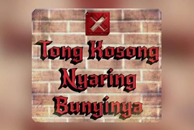 Tong Kosong Nyaring Bunyinya - Memang Empty Atau?