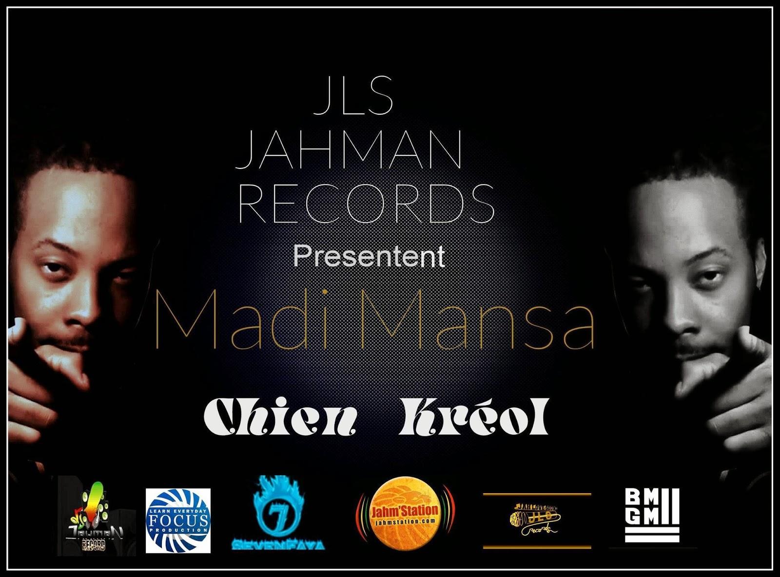 http://www.mediafire.com/listen/axmda04g2yd84e2/Madi+Mansa_-_Chien+Kr%C3%A9ol_-_By+J.L.S.R_-_www.jahmstation.com.mp3