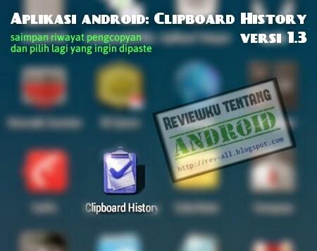 Ikon aplikasi CLIPBOARD HISTORY versi 1.3 - aplikasi android untuk mengolah clipboard yang kecil dan mudah (rev-all.blogspot.com)