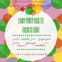 http://cucinaerealta.blogspot.it/2015/05/2-linky-party-ricette-fresh-e-light-tra-cucina-e-realta-lisa.html