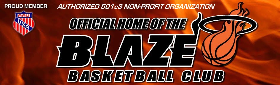 HOME OF THE BLAZE BASKETBALL CLUB