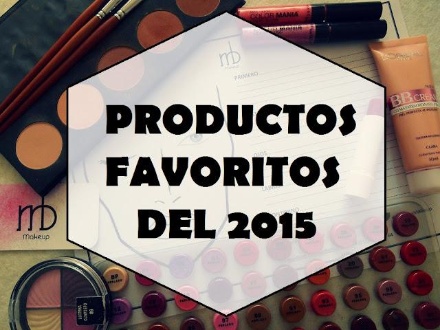 Productos favoritos 2015 Marilina B Makeup