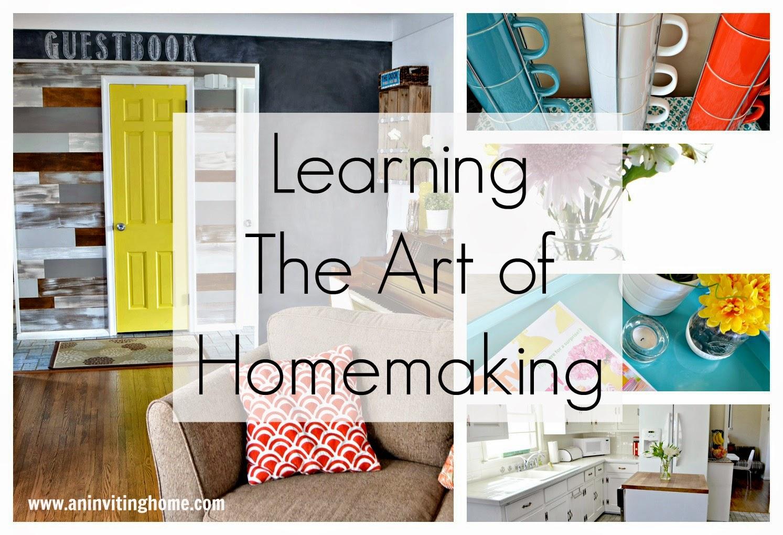 Learning The Art Of Homemaking