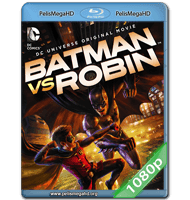 BATMAN VS. ROBIN (2015) FULL 1080P HD MKV ESPAÑOL LATINO