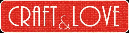 Craft & Love Blog