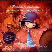 """""""Princesse, princesse, je veux être une princesse"""""""