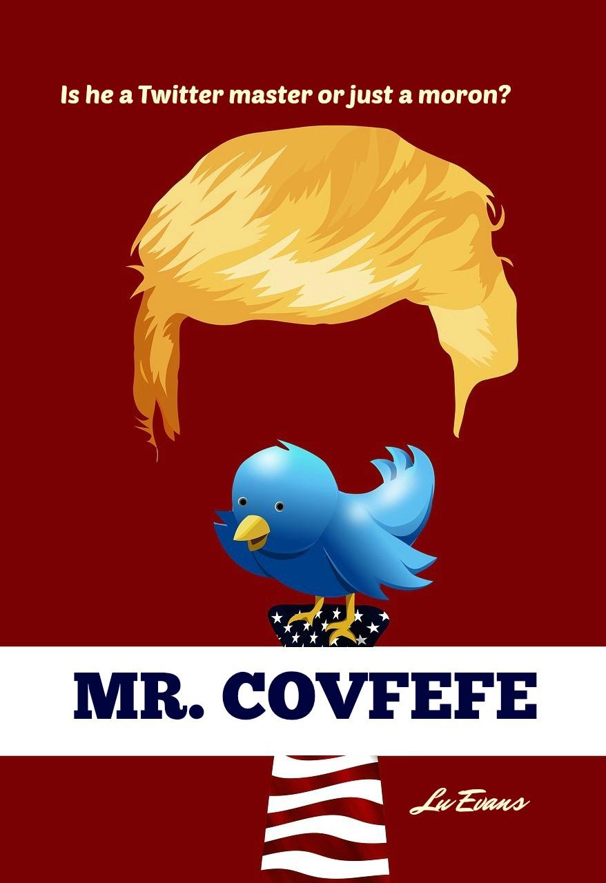 Mr. Covfefe