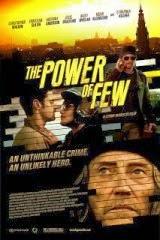 El poder de unos pocos (2013) Online