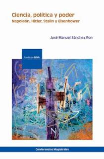 """""""Ciencia, política y poder"""" - José Manuel Sanchez Ron."""