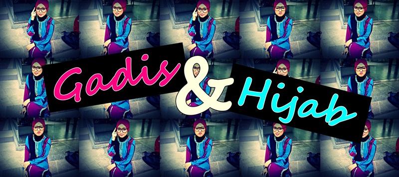 Gadis & Hijab.