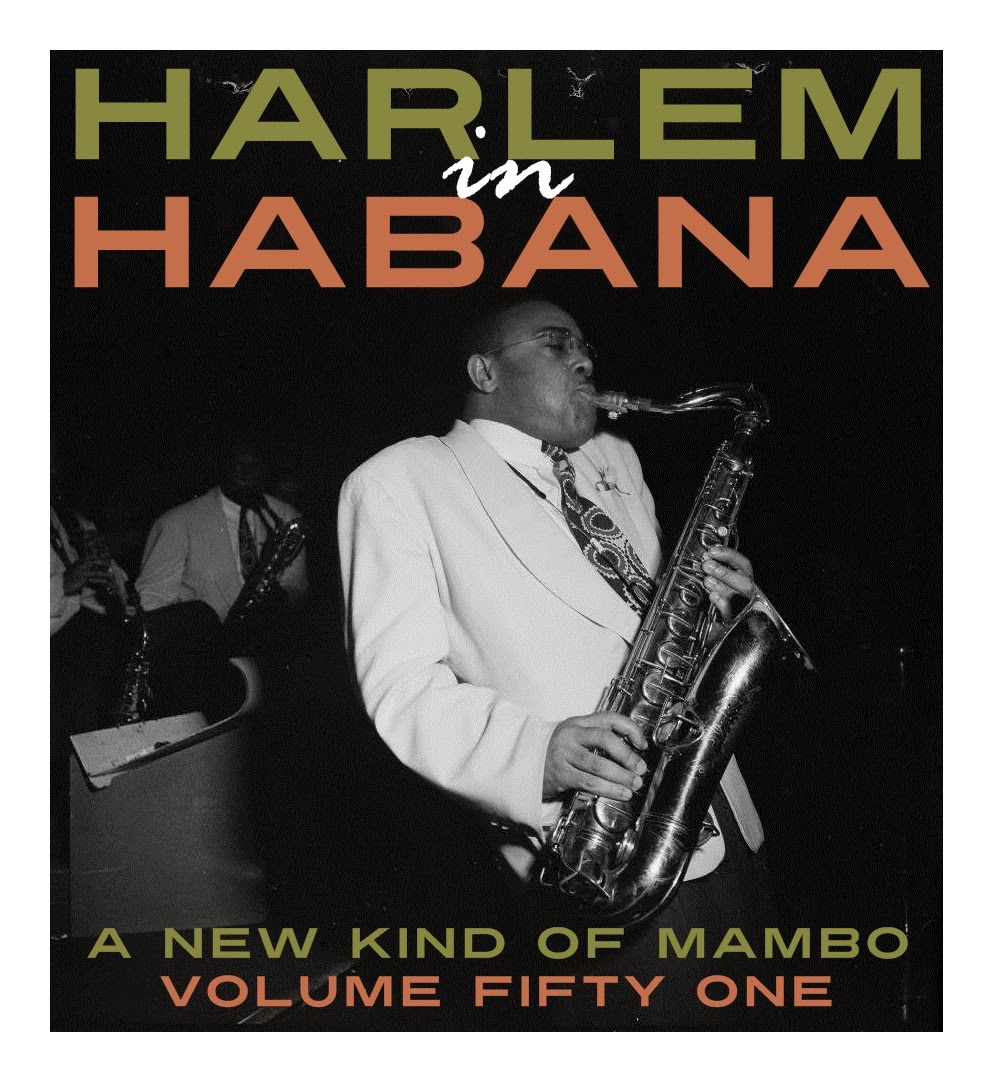 http://twilightzone-rideyourpony.blogspot.ch/2014/09/harlem-in-habana-new-kind-of-mambo-vol.html