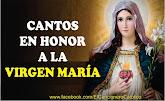 Cantos a la Virgen María