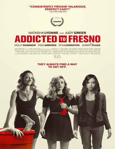 Ver Addicted to Fresno (2015) Online