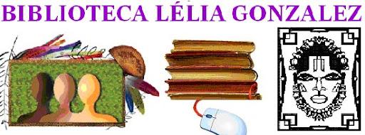 BIBLIOTECA LÉLIA GONZALEZ