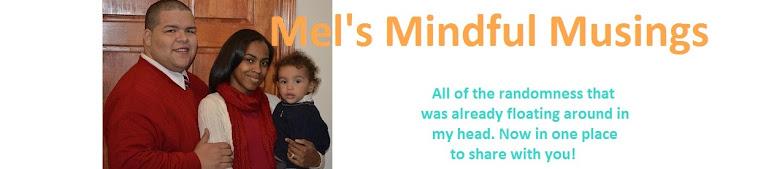 Mel's Mindful Musings