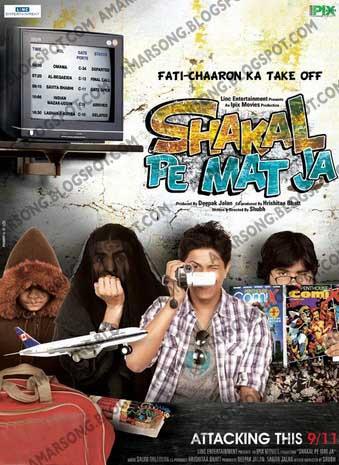 Shakal Pe Mat Ja (2011) Hindi Movie Mp3 Download